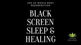 black-screen-sleep-healing-i-528-hz-whole-body-regeneration-i