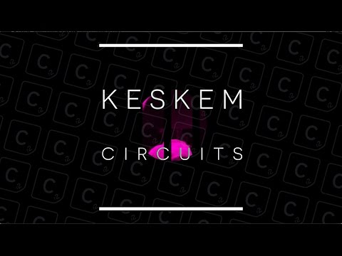 Keskem - Circuits