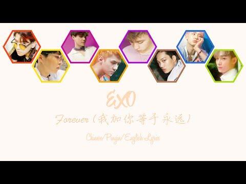 EXO – Forever (我加你等于永远) [Chinese Vers. Colour Coded Chinese/Pinyin/Eng Lyrics]  [中文认声]