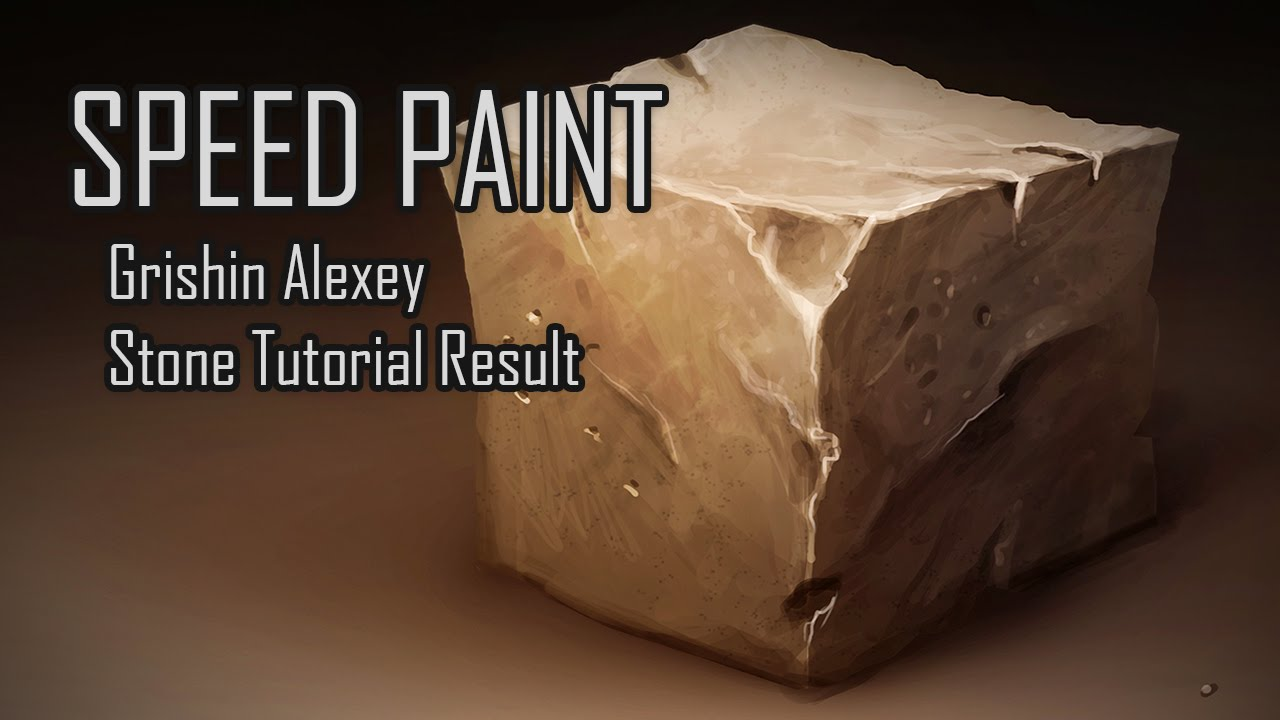 Speed Painting Grishin Alexey Stone Tutorial Result Youtube