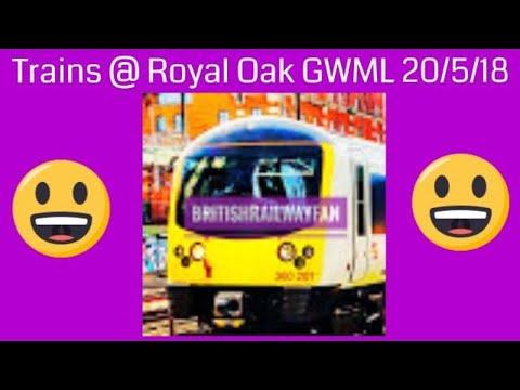Trains @ Royal Oak - GWML - 20/5/18