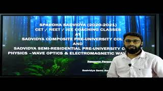 II PUC | PHYSICS CET | WAVE OPTICS AND ELECTROMAGNETIC WAVES - 2021