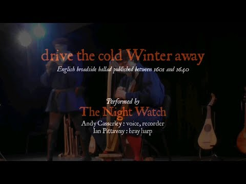 The Night Watch: drive the cold Winter away
