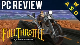 Full Throttle Remastered Review | PC Gameplay and Performance | Tarmack