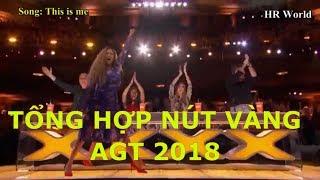 [Eng-Vietsub] Tổng hợp 5 NÚT VÀNG huyền thoại America's Got Talent 2018 Vòng Auditions