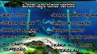 Download lagu FULL ALBUM LAGU TIMUR (sanza soleman dll.)