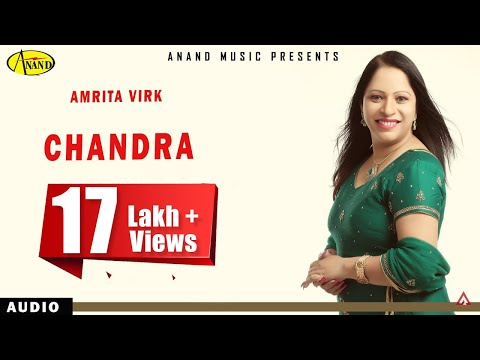 Amrita Virk    Chandra     New Punjabi Song 2017   Anand Music