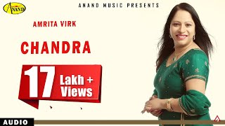 Amrita Virk || Chandra  || New Punjabi Song 2017|| Anand Music