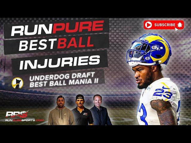 NFL BEST BALL DRAFTING - INJURIES - UNDERDOG BEST BALL MANIA II