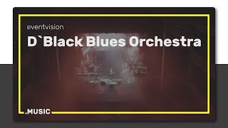 D`Black Blues Orchestra