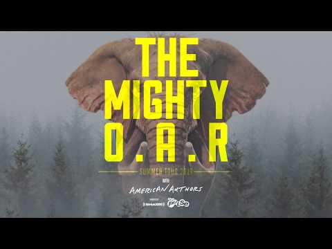 The Mighty O.A.R. Summer Tour W/ American Authors