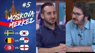 Dünya Kupası'nda 5. Gün: İsveç-Güney Kore, Belçika-Panama, Tunus-İngiltere | Moskova Merkez #5
