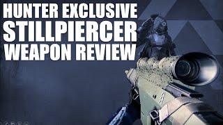 Destiny Stillpiercer Review | Hunter Exclusive Sniper! Destiny The Taken King