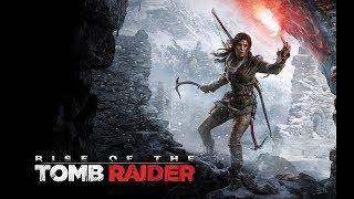 Прохождение игры Rise of the Tomb Raider #1