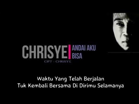 Chrisye - Andai Aku Bisa ( Lirik )