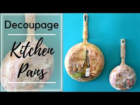 Decoupage/Upcycle your Kitchen Pans!!
