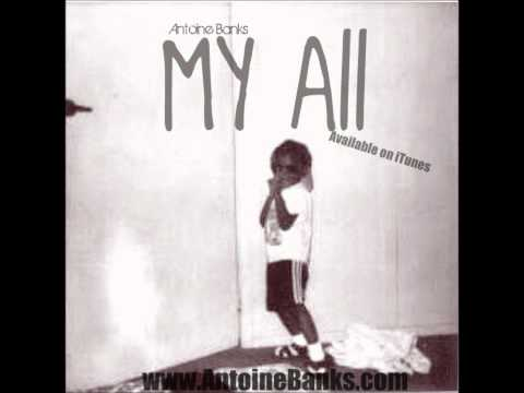 Antoine Banks - My All