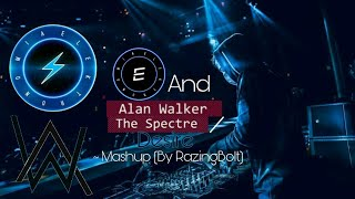 Elektronomia & Alan Walker - The Spectre/Desire ~ Mashup (by RazingBolt)