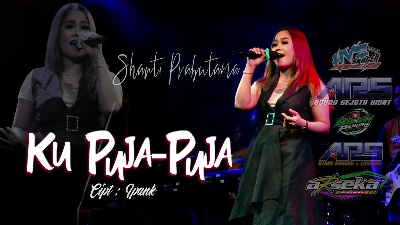 Shanti Prabutama - Ku Puja-Puja (IPANK) | Cover ARSEKA Music | ARS Production | HVS Sragen