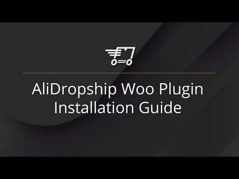 WooCommerce dropshipping plugin installation - AliDropship Woo version