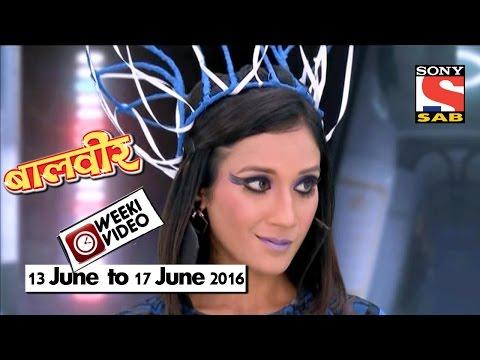WeekiVideos | Baalveer | 13 June to 17 June 2016 thumbnail
