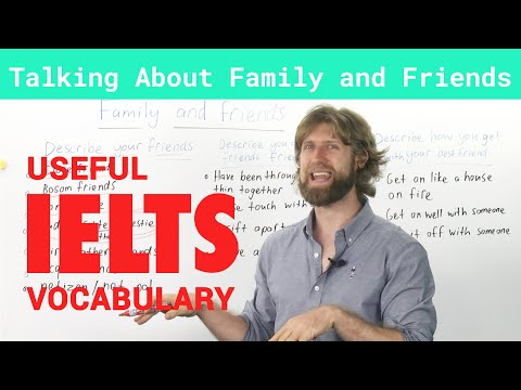 IELTS Speaking Vocabulary - Talking about Family & Friends