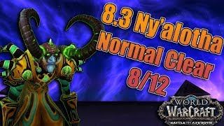 BFA -  Full Normal Ny'alotha, the Waking City Weekend Raid Testing! 8 Out Of 12 Bosses!