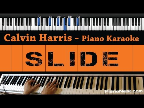 Calvin Harris - Slide (feat. Frank Ocean & Migos) - Piano Karaoke / Sing Along / Cover with Lyrics