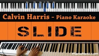 Calvin Harris - Slide (feat. Frank Ocean & Migos) - Piano Karaoke / Sing Along / Cover with Lyrics Mp3