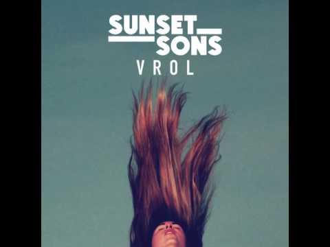 Sunset Sons - 'VROL'
