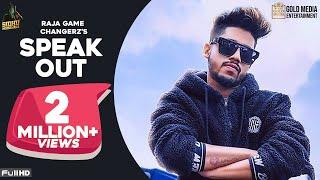 Speak Out Raja Game Changerz Sidhu Moose Wala Free MP3 Song Download 320 Kbps