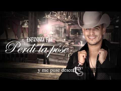Espinoza Paz - Perdí La Pose (Video Lyrics)