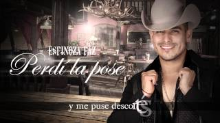 Espinoza Paz - Perdí La Pose (Video Lyrics) thumbnail