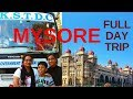 One Day Mysore Tour from Bangalore | Mysore Trip with KSTDC Tour Guide
