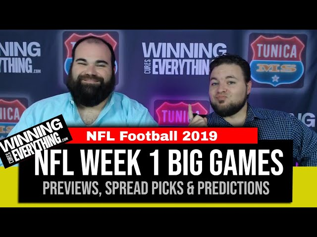 WCE: 2019 NFL Week 1 Preview, Big Game Spread Picks & Predictions!
