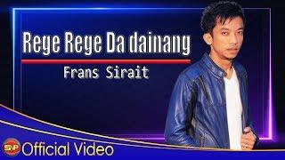 Frans Sirait - Rege Rege Dainang I Official Video
