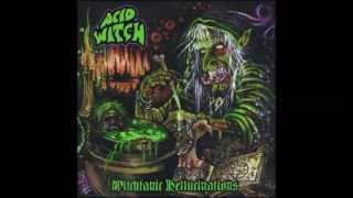 Acid Witch - Witchtanic Hellucinations (2008) Full Album