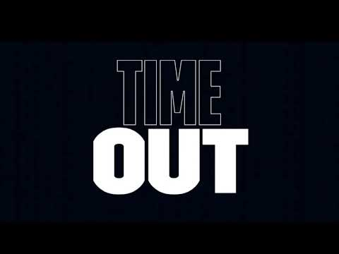 Time Out promo video movie
