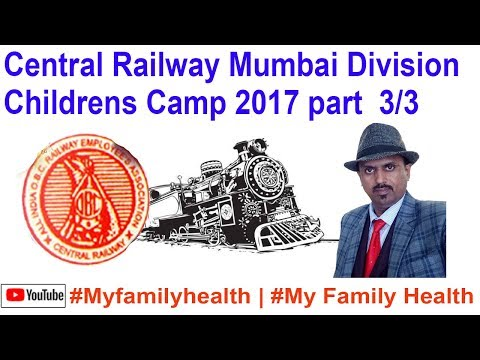 Central Railway Mumbai Division Childrens camp 2017 part 3 /3