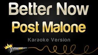 Post Malone - Better Now (Karaoke Version)