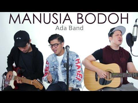 MANUSIA BODOH - ADA BAND (LIVE Cover) Ical | Ajay | Oskar