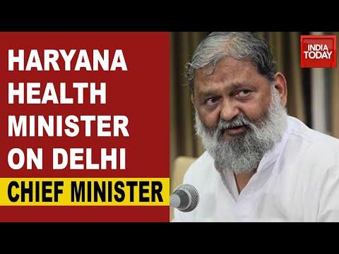 Haryana Health Minister, Anil Vij On Delhi Government Sealing The Borders