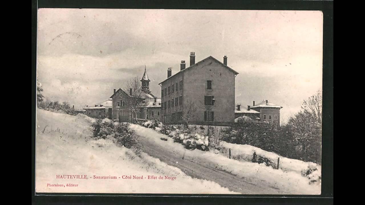Cartes postales anciennes Hauteville-Lompnes - YouTube