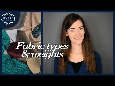 Fabrics: woven or knitted? Which weight? How to recognize th