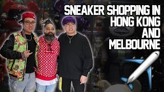 Sneaker Shopping in Hong Kong and Melbourne!!!