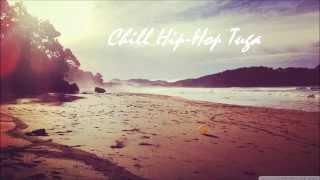 Hip-Hop Tuga Chill Mix