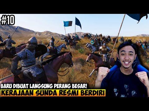 KERAJAAN SUNDA RESMI DIDIRIKAN DAN LANGSUNG PERANG BESAR - MOUNT AND BLADE 2 INDONESIA - PART 10 - 동영상