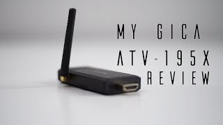 MyGica ATV-195X Android TV Stick Review