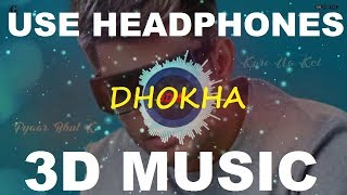 3D Dhokha | Jass Manak | Sidhu Moose Wala | 3D Music World | 3D Bass Boosted
