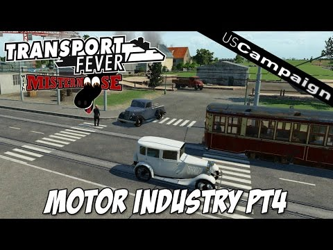 Transport Fever | US Campaign - Mission 4 | Motor Industry (part 4)